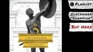 Thumbnail for Clockwork — Champion
