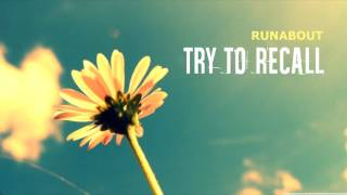 Video Runabout - Try to Recall