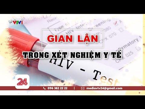 Gian lận xét nghiệm HIV tại Bệnh viện Xanh Pôn diễn ra như thế nào? @ vcloz.com