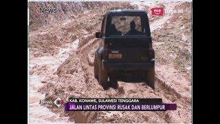 Video Penuh Lumpur, Jalur Mudik Jalan Trans Sulawesi di Konawe Rusak - iNews Sore 27/05 MP3, 3GP, MP4, WEBM, AVI, FLV Juni 2018