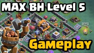 Video Max Builder Hall Gameplay - Level 5 BH5 | Clash of Clans New Update 2017 MP3, 3GP, MP4, WEBM, AVI, FLV September 2017