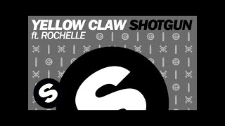 Thumbnail for Yellow Claw ft. Rochelle — Shotgun