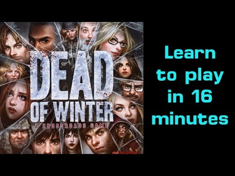 Learn to Play Dead of Winter in 16 minutes