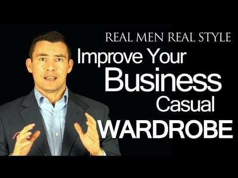 How to Improve your Business Casual Clothing – Dressing Sharp at Work for Men Video Guide