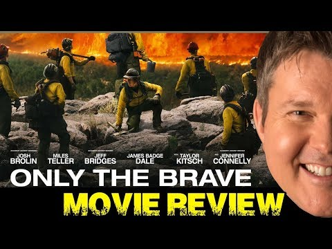ONLY THE BRAVE Movie Review - Film Fury