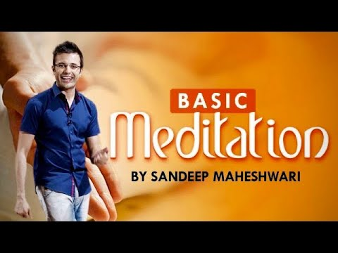 Basic Meditation Session by Sandeep Maheshwari (in Hindi) 24 August 2014 04 AM