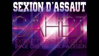 Sexion d'Assaut - Sahbi (Music Officiel HD) [QUALITE CD]
