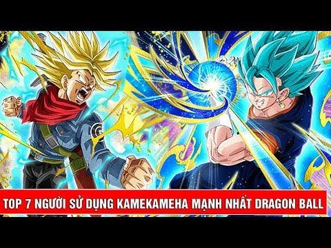 Top 7 người sử dụng KameKameha mạnh nhất trong Dragon Ball - Thời lượng: 13 phút.