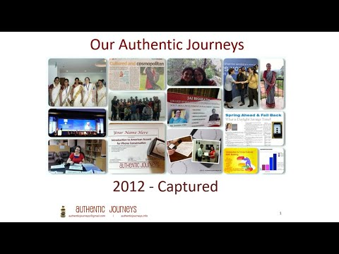 jennifer kumar - Presentation Transcripts: 1. Our Authentic Journeys 2012 - Captured 2. Working with Americans A Major Analytics Company in Infopark, Kochi, India The sheer w...