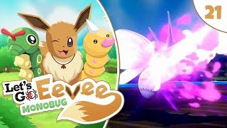 Pokémon Let's Go Eevee MonoBUG Let's Play! - Episode #21 - THE DREAM EATER w/ aDrive by aDrive