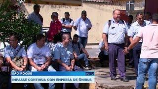 Sem receber benefícios, greve do transporte coletivo continua em São Roque