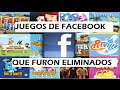 Juegos De Facebook Que Han Eliminado retirado