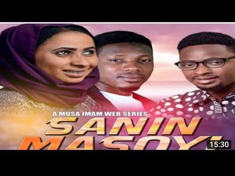 SANIN MASOYI  [EPISODE4] A LOVE STORY HAUSA SERIES FILM