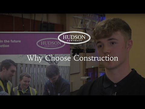 Why choose construction?