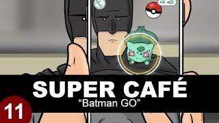 Video Super Cafe: Batman GO MP3, 3GP, MP4, WEBM, AVI, FLV Juli 2018