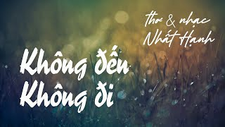 Không đến Không đi - Thơ&nhạc Nhất Hạnh