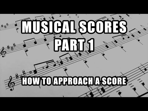 How to Approach a Score - Part I