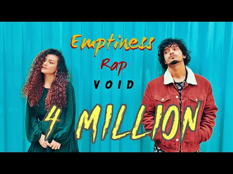 Emptiness - Rap | VOID ft Prerna and Exult Yowl | Gajendra Verma - Tune Mere Jaana