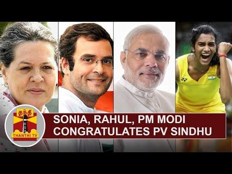 Sonia-Gandhi-Rahul-Gandhi-and-PM-Modi-congratulates-PV-Sindhu-Thanthi-TV