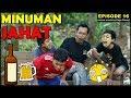 Download Lagu Minuman Jahat (Eps 16 Film Pendek Hajar Pamuji) Mp3 Free
