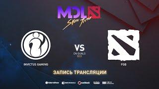Invictus Gaming vs FGB, MDL Macau CN Quals, bo3, game 1 [Eiritel  & Inmate]