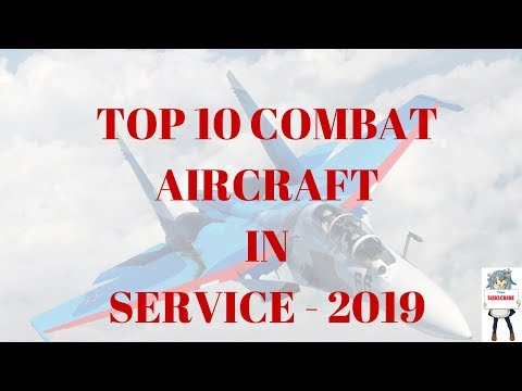Top 10 Active Combat Aircraft's...