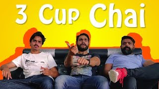 3 Cup Chai | Bekaar Films | Comedy Skit