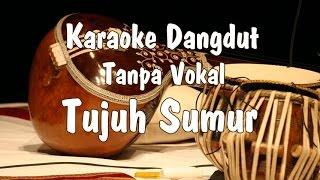 Video Karaoke Tujuh Sumur Dangdut MP3, 3GP, MP4, WEBM, AVI, FLV Oktober 2018