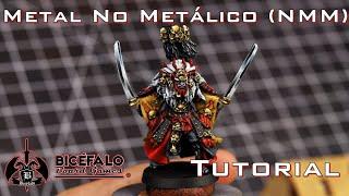 Metal No Metálico (NMM) - Tutorial de Pintura