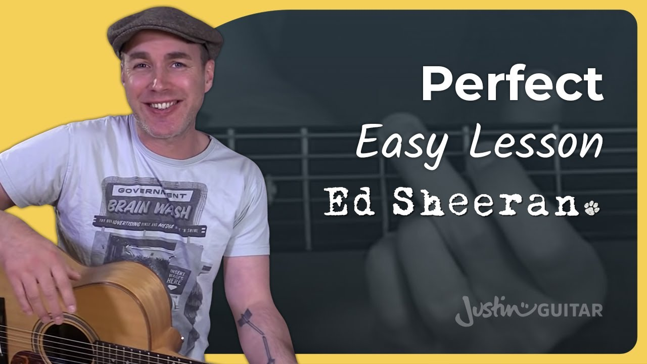 How to play Perfect by Ed Sheeran – Guitar Lesson Tutorial Acoustic