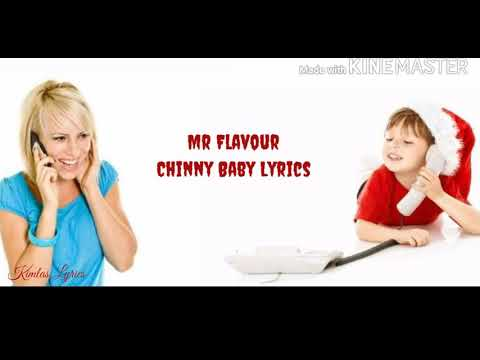 Mr Flavour Chinny baby Lyrics
