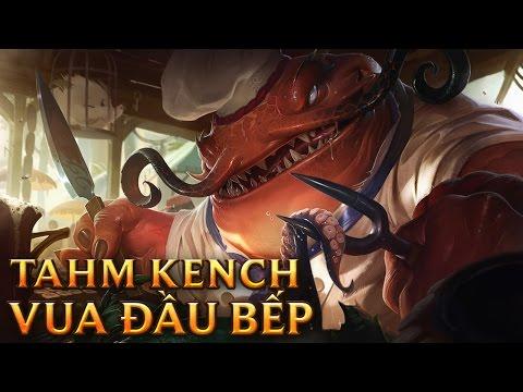 Tahm Kench Vua Đầu Bếp - Master Chef Tahm Kench
