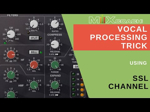 MixCoach Playbook – Vocal Processing Trick with SSL Channel in Pro Tools