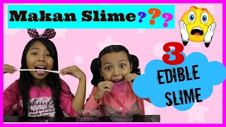 Video DIY EDIBLE SLIME ... Keira Charma Makan Slime ???? MP3, 3GP, MP4, WEBM, AVI, FLV Juli 2018