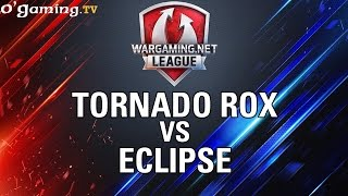 Tornado Rox vs Eclipse - WOT Wargaming Gold League Europe - Group Stage