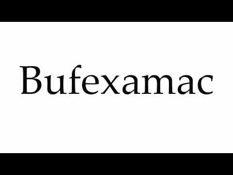 How to Pronounce Bufexamac