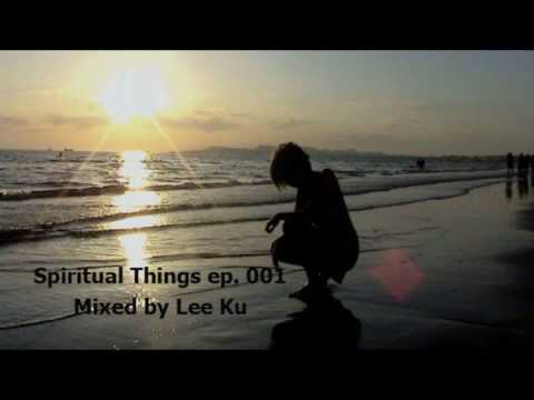 Spiritual Things ep.001 -  Medina You & I Svenstrup & Vendelboe Remix mixed by Lee Ku (видео)