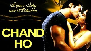 Nonton Chand Ho   Pyaar Ishq Aur Mohabbat   Arjun Rampal  Aftab   Monica Bedi   Alka Yagnik   Sonu Nigam Film Subtitle Indonesia Streaming Movie Download