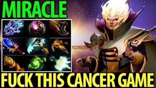 Miracle- Dota2 [Invoker] Full Item- Fuck This Cancer Game