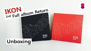 IKON Return unboxing 2nd full album 아이콘 리턴 2집 언박싱 アイコン