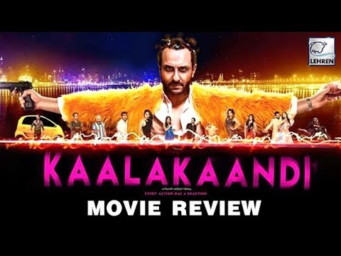 Kaalakaandi Movie Review | Saif Ali Khan