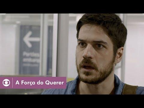 A Força do Querer: capítulo 115 da novela, terça, 15 de agosto, na Globo
