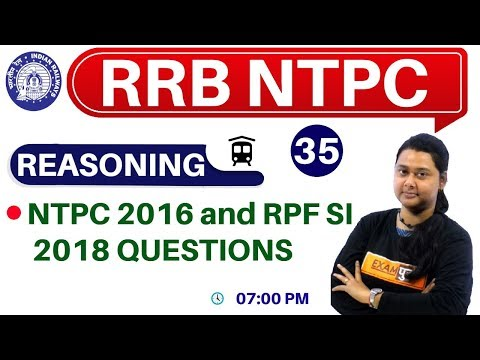 Class -35 || RRB NTPC || REASONING || By Priyal Ma'am || RPF SI 2018 QUESTIONS
