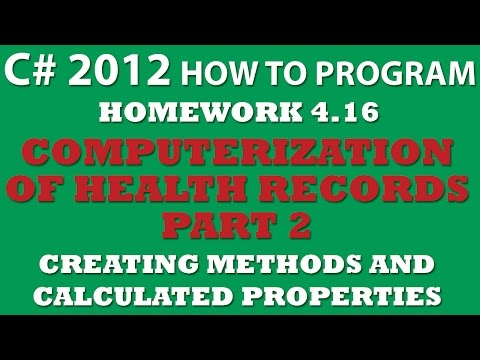 C# Programming Challenge 4.16: Computerization of Health Records Pt.2: Creating C# class methods