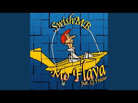 Mo Flava (feat. LJ Frazier)