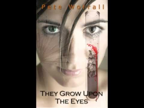 They Grow Upon The Eyes Audio Extract