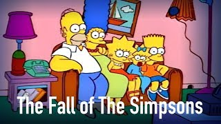 Video The Fall of The Simpsons: How it Happened MP3, 3GP, MP4, WEBM, AVI, FLV Juni 2018
