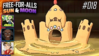 Pokémon Sun & Moon FFAs #018 Feat. aDrive, JayYTGamer & FeintAttacks!! by King Nappy