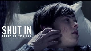 Shut In   Official Trailer  Hd