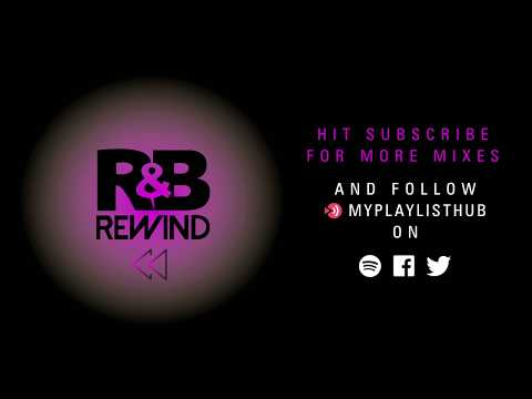 R&B REWIND DJ URBAN CLUB THROWBACK MIX | 80s 90s & 00s